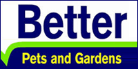 Better Pets and Gardens